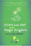 Книга Down and Out in the Magic Kingdom