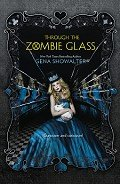 Книга Through the Zombie Glass